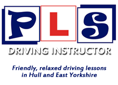 PLS Driving Instructor - Learn to drive with lessons in Hull & East Yorkshire